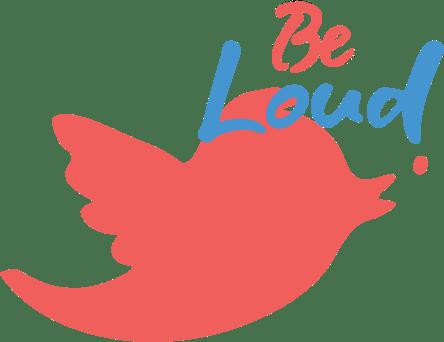 be-loud-twitter-img