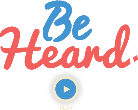 be-heard-play