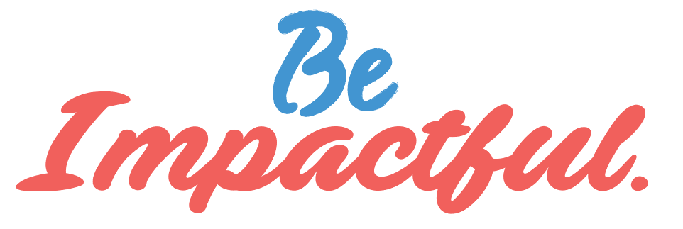 Be_impactful